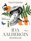 Cover for Teatteriin! Ida Aalbergin nuoruus