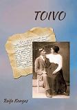 Cover for Toivo: Limingan Nikkiset sodassa ja rauhassa