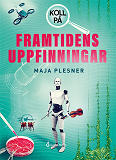 Cover for Koll på framtidens uppfinningar