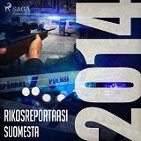 Cover for Rikosreportaasi Suomesta 2014