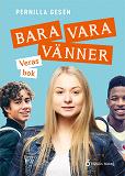 Cover for Bara vara vänner - Veras bok