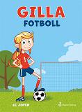 Cover for Gilla fotboll