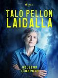 Cover for Talo pellon laidalla