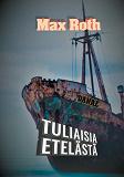 Cover for Tuliaisia etelästä