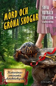 Cover for Mord och gröna skogar