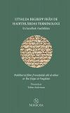 Cover for Utvalda begrepp från de hadithlärdas terminologi: En handbok i hadithlära