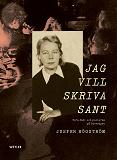 Cover for Jag vill skriva sant : Tora Dahl och poeterna på Parkvägen