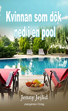 Cover for Kvinnan som dök ned i en pool