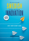 Cover for Swedish Innovation: The secrets to successful disruptive and sustaining innovation