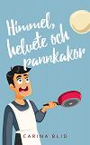 Cover for Himmel, helvete och pannkakor