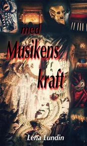 Cover for Med Musikens kraft