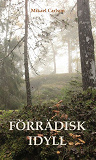 Cover for Förrädisk idyll