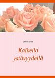 Cover for Kaikella ystävyydellä