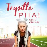 Cover for Täysillä Piia!