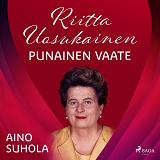 Cover for Riitta Uosukainen: Punainen vaate