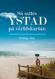 Cover for Så sattes Ystad på världskartan