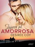 Cover for Jägaren på AmorRosa - erotisk romance