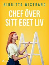 Cover for Chef över sitt eget liv