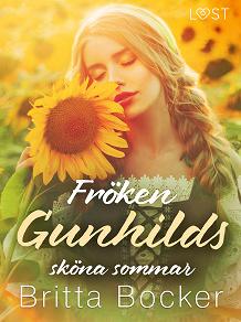 Cover for Fröken Gunhilds sköna sommar - historisk erotik