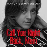 Cover for Call You Right Back, Mum