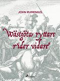 Cover for Wästgöta ryttare rider vidare