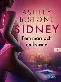 Cover for Sidney 4: Fem män och en kvinna - erotisk novell