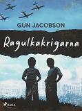 Cover for Ragulkakrigarna