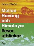 Cover for Mellan Haväng och Himalaya