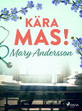 Cover for Kära MAS!