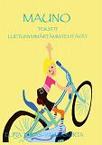 Cover for Mauno Tekstit ja luetunymmärtämistehtävät