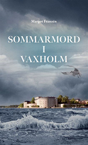 Cover for Sommarmord i Vaxholm