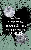 Cover for Blodet på Hans Händer: Del 1: Familjen är Helig