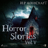 Cover for H. P. Lovecraft – Horror Stories Vol. V