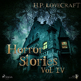 Cover for H. P. Lovecraft – Horror Stories Vol. IV
