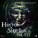 Cover for H. P. Lovecraft – Horror Stories Vol. III