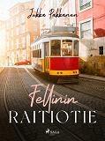 Cover for Fellinin raitiotie