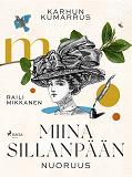 Cover for Karhun kumarrus. Miina Sillanpään nuoruus