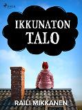 Cover for Ikkunaton talo