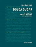 Cover for Dolda gudar