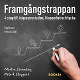 Cover for Framgångstrappan: 4 steg till högre prestation, lönsamhet och lycka