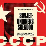 Cover for Sovjetunionens skendöd. En historia om det moderna Ryssland