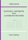 """Cover for Rationell aritmetik och algebrans grunder: Portfölj III(a)-(b) av """"Den första matematiken"""""""