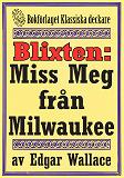 Cover for Blixten: Miss Meg från Milwaukee. Text från 1931 kompletterad med fakta och ordlista