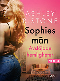 Cover for Sophies män Vol. 3: Avslöjade hemligheter – erotisk novell