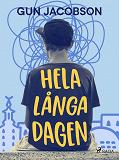 Cover for Hela långa dagen