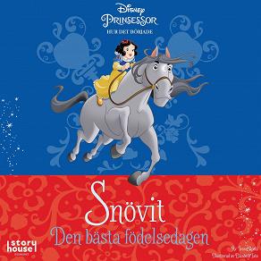 Cover for Snövit - den bästa födelsedagen