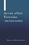 Cover for Arvet efter Tiresias - femte årstiden