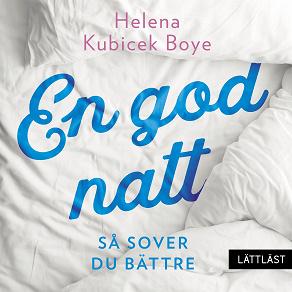 Cover for En god natt! Så sover du bättre (lättläst)