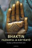 Cover for Bhaktin filosofia ja käytäntö