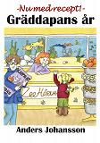 Cover for Gr?ddapans ?r: En ber?ttelse i sex delar om Linnea och gr?ddapan